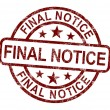 Final Notice Stamp Shows Outstanding Payment Due — Stock Photo