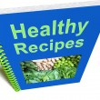 Healthy Recipes Book Shows Preparing Good Food — Stock Photo