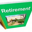 Stock Photo: Retirement Book Shows Advice For Pensioners