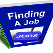 Foto de Stock  : Finding Job Book For Career Advice