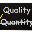 Quality Not Quantity Words On Board — Stock Photo