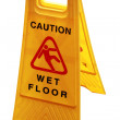 Wet floor sign board to caution about danger and risk iso — Stock Photo #11830270