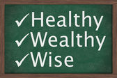 Being healthy, wealthy and wise — 图库照片