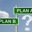 Do you have a Plan B — Stock Photo