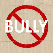 Stock Photo: No Bully Zone