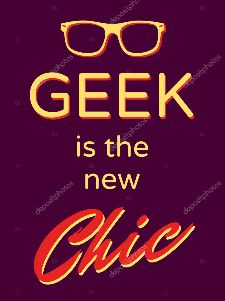 "Cool retro style poster ""Geek is the New Chic"" — Векторная иллюстрация #11338608"