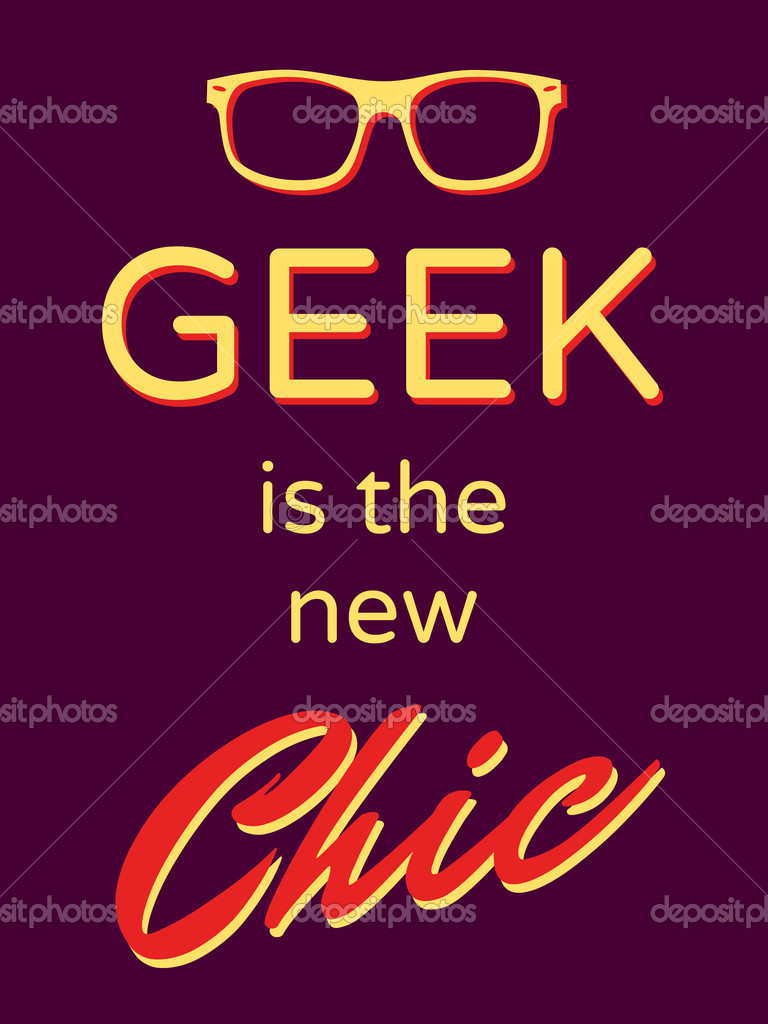 Cool retro style poster &quot;Geek is the New Chic&quot;  Stok Vektr #11338608
