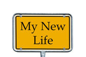 Sign - my New Life — Stock Photo