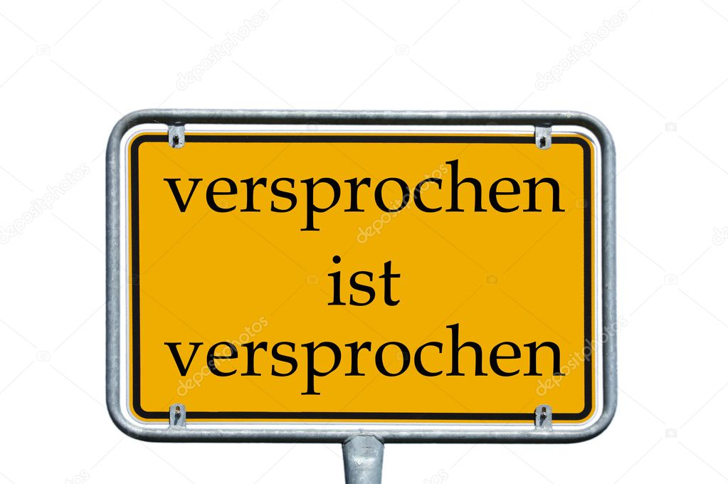 Sign with the german words promise is a promise — Stock Photo #11876825