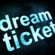 Life style concept: pixelated words dream ticket on digital scre — Stock Photo