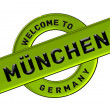 WELCOME TO MÜNCHEN — Stock Photo #11092322