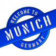Stock Photo: WELCOME TO MUNICH