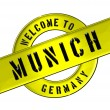 WELCOME TO MUNICH — Stock Photo