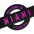 Stock Photo: WELCOME TO MIAMI