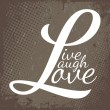 Royalty-Free Stock Imagen vectorial: Live Laugh Love