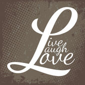 Live Laugh Love — Vettoriale Stock