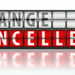 Stock Photo: Business concept of change, cancelled