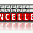 Stock Photo: Business concept of success, cancelled
