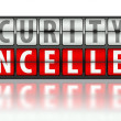 Stock Photo: Security concept, cancelled