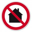 Постер, плакат: Prohibition signs BGV icon pictogram Not for use in residential areas house