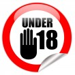 Under eighteen sign — Lizenzfreies Foto