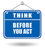 Think before you act — Stock Photo