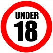 Under eighteen sign — Stock Photo #12205644