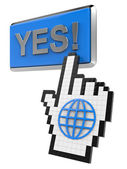 Yes! button and hand cursor with icon of the globe. — Stock Photo