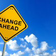 Stock Photo: Change ahead sign on bluesky