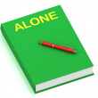 ALONE inscription on cover book — Foto de Stock