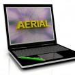 AERIAL message on laptop screen — Stock Photo