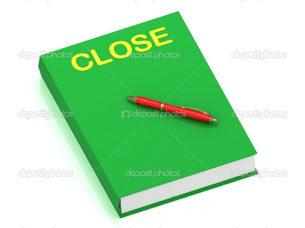 CLOSE inscription on cover book and red pen on the book. 3D illustration isolated on white background — Stock Photo #12047333