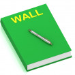 WALL name on cover book — Stock Photo