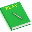 Stock Photo: PLAY name on cover book
