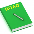 ROAD name on cover book — Stock Photo