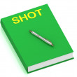 Stock Photo: SHOT name on cover book