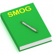SMOG name on cover book — Stock Photo
