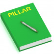 PILLAR name on cover book — Stock Photo