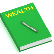 WEALTH name on cover book — Stock Photo