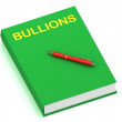 BULLIONS name on cover book — Stock Photo