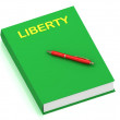 LIBERTY name on cover book — Foto de Stock