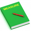 MEASURE name on cover book — Stock Photo