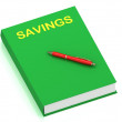 SAVINGS name on cover book — Stock Photo