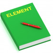 ELEMENT name on cover book — Foto de Stock