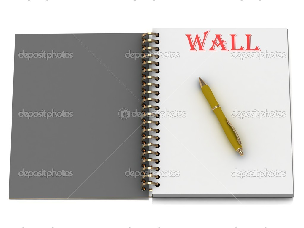 WALL word on notebook page and the yellow handle. 3D illustration isolated on white background  Stock Photo #12327361