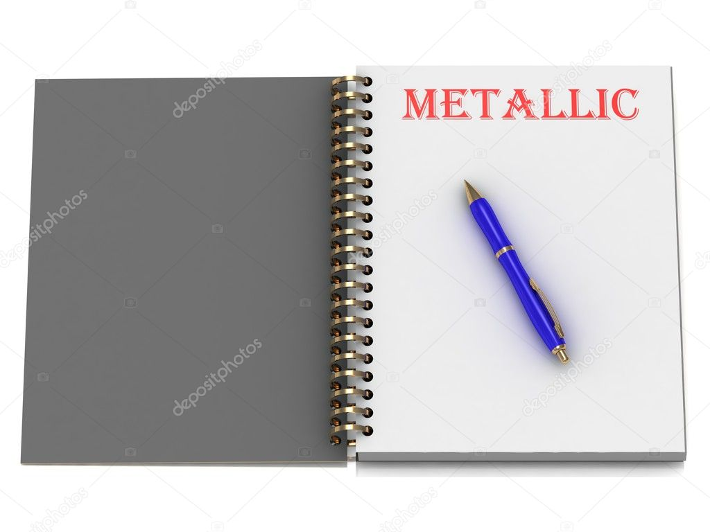 METALLIC word on notebook page and the blue handle. 3D illustration on white background — Stock Photo #12327908