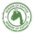 Beware of Raptor stamp — Stock Vector