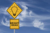 Bright Ideas Road Sign — Stock Photo