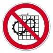 Постер, плакат: Prohibition signs BGV icon pictogram Remove protective device prohibited