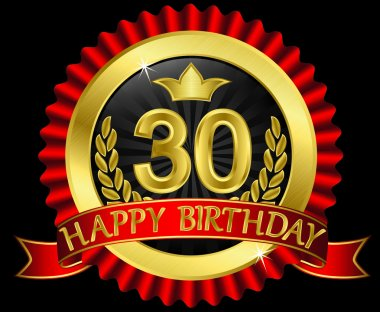 30 years happy birthday golden label with ribbons, vector illustration